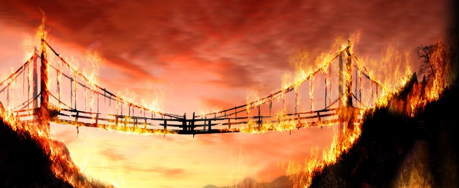 Name:  burning-bridge.jpg Views: 138 Size:  89.0 KB